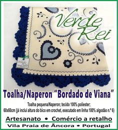 """Towel/Naperon (100% polyester; 80cmx80cm), with """"Typical north portuguese embroidery"""" stamped, with crochet beak (100% cotton thread)."""