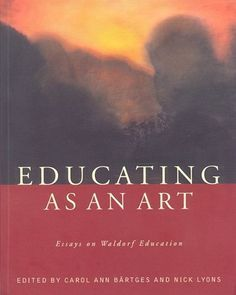 Essays on Waldorf Education