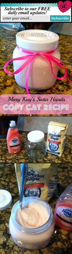 Just like Mary Kay's Satin Hands! Easy Copy cat Recipe for the Mary Kay Satin Hands Product! My hands are SO SOFT! is a novel by British writer Rupert Thomson, written in 1998 London. Apparently acting as participants Sugar Scrub Homemade, Sugar Scrub Recipe, Sugar Hand Scrub, Mothers Day Crafts, Mother Day Gifts, Homemade Mothers Day Gifts, Easy Mother's Day Crafts, Easy Homemade Gifts, Homemade Beauty