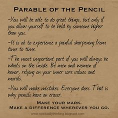 ....and Spiritually Speaking: Parable of the Pencil