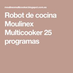 Robot de cocina Moulinex Multicooker 25 programas