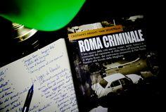 ROMA CRIMINALE - Cristiano Armati e Yari Selvetella |  La storia di una città raccontata attraverso i crimini che l'hanno scossa. Una raccolta degli episodi più eclatanti di cronaca nera che mette in luce non solo gli aspetti più inquietanti e oscuri di Roma Capitale, ma anche quelli dell'animo umano.