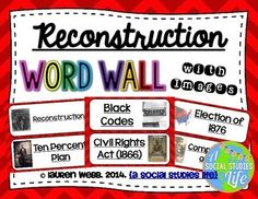 Reconstruction Word Wall without definitions • • 47 vocabulary words/terms/important people (26 pages) with images    ★★ This word wall is a great addition to any classroom or bulletin board ! Each word can be cut out, laminated, and displayed in your classroom !