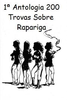 *Por Via Das Dúvidas*: Concurso de Trovas Sobre Rapariga * Antonio Cabral...