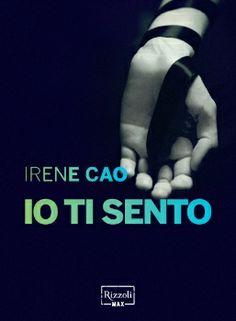 Irene Cao - Io ti sento