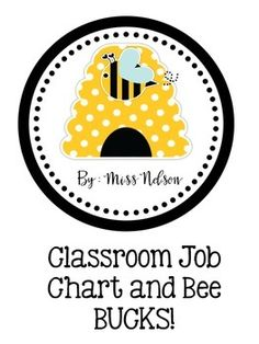 Bee Job ChartBee BucksThis pack has 12 different jobs and an editable file to create your own. It also contains 1, 5,10, and 20 bee bucks to be passed out for good behavior, academics, or classroom responsibilities.
