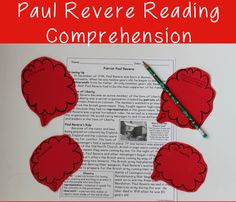 Using reading comprehension strategies and close reading activities with a Paul Revere reading comprehension passage