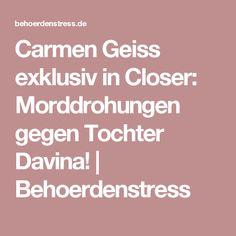 Carmen Geiss exklusiv in Closer: Morddrohungen gegen Tochter Davina!   Behoerdenstress