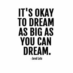 42 Best Dream BIG quotes images | Quotes, Inspirational ...