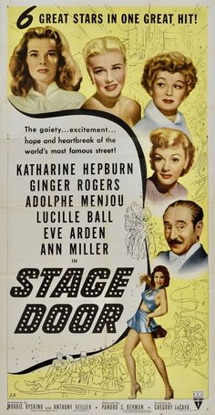 Stage Door (RKO, Three Sheet X Drama. Starring Katharine Hepburn, Ginger Rogers, - Available at Sunday Internet Movie Poster. Old Film Posters, Classic Movie Posters, Cinema Posters, Classic Films, Hollywood Cinema, Old Hollywood Movies, Classic Hollywood, Old Movies, Vintage Movies