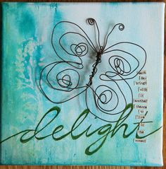 Delight - each day brings with it another chance to live in the moment.