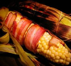 OMG! Bacon... Wrapped... Corn... YUM!
