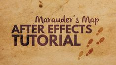 After Effects – Marauder's Map Footsteps Effect Tutorial