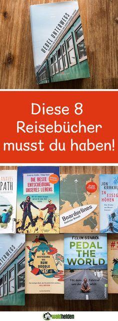 Die besten Reisebücher für deinen nächsten Urlaub. Top Reiseliteratur!