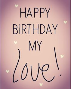 We hAve Happy Birthday funny Quotes Collection Happy Birthday Love Quotes, Happy Birthday My Love, Birthday Quotes For Him, Happy Birthday Pictures, Happy Birthday Greetings, Spanish Birthday Wishes, Romantic Birthday Wishes, Birthday Wishes Messages, Birthday Wish For Husband