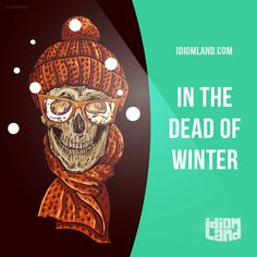 """""""In the dead of winter"""" means """"in the middle of the winter"""". Example: My little brother was born on December 21st, right in the dead of winter. Get our apps for learning English: learzing.com"""