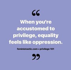 Privilege Book Quotes, Words Quotes, Wise Words, Thin Privilege, Social Awareness, World Need, Knowledge Is Power, My Spirit, Oppression