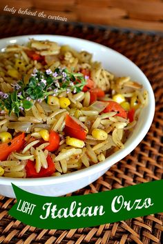 Light Italian Orzo - Lady Behind The Curtain. Ingredients: orzo pasta, sweet red pepper, onion, olive oil, corn, Italian seasoning, s & p