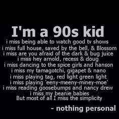 I think it's more just nostalgia for when I was a child than any particular decade . 90s Childhood, Childhood Memories, Sweet Memories, Shakespeare Romeo Und Julia, Love The 90s, My Love, Wilde Life, Bug Juice, Just In Case