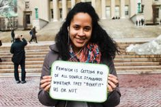 Happy International Women's Day! / Here are 28 College Students Explaining Why Feminism Is Important To Them