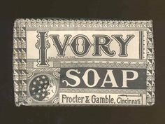 1883: P&G launches its first big brand, Ivory Soap