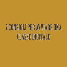 di Vittoria Paradisi. 7 consigli per digitalizzare la classe e la didattica.