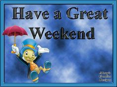 Have a Great Weekend Friday Weekend, Happy Weekend, Happy Saturday, Good Day, Good Morning, Weekend Greetings, Seasons Months, Team Motivation, Good Night Quotes