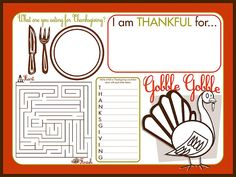 ThanksgivingPrintables (Placemats), this is awesome for kids at the kids table :)