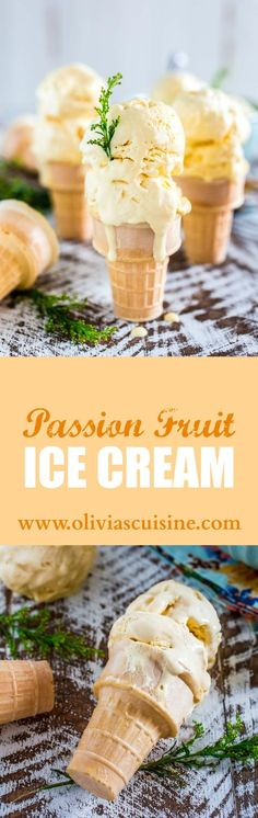 Passion Fruit Ice Cream | http://www.oliviascuisine.com | A no-churn ice cream recipe that is sweet, tart, creamy and oh so tropical! :) The perfect frozen treat for a hot summer day!