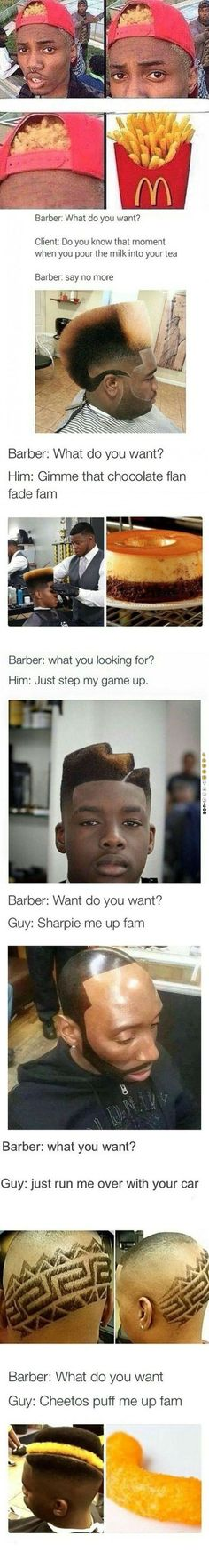 Funny haircuts. This barber is awesome.