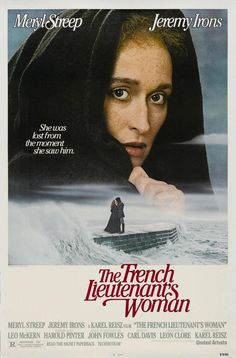 A film is being made of a story, set in 19th century England, about Charles, a biologist who's engaged to be married, but who falls in love with outcast Sarah, whose melancholy makes her leave him after a short, but passionate affair.  Director: Karel Reisz