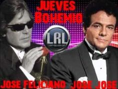Quiero que brindemos Por Ella - Jose Jose y Jose Feliciano
