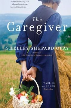 The Caregiver: Families of Honor, Book One by Shelley Shepard Gray. $10.39. Reading level: Ages 99 and up. Publisher: Avon Inspire; 1 edition (March 8, 2011). Author: Shelley Shepard Gray. Series - Families of Honor (Book 1). Save 20% Off!