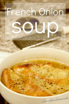 Cozy and delicious French Onion Soup recipe and photo tutorial! Soupe a l'onion