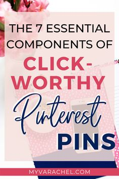 Are your Pinterest pins click-worthy? Increase your pin saves and clicks by making sure your pins have all the components of the perfect pin. #pinterestpins #pinterestmarketing #pinteresttips