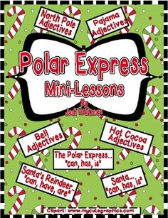 Polar Express Mini-Lessons