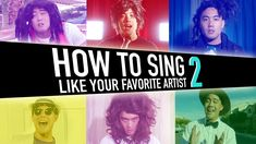 How To Sing Like Your Favorite Artist (pt.2).   EVERYONE MUST SEE THIS NOW!!
