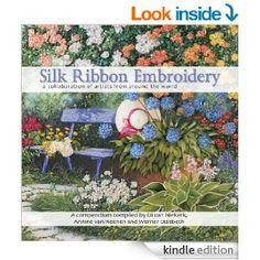 Amazon.com: Silk Ribbon Embroidery - a collaboration of artists from around the world eBook: Di van Niekerk, Werner Etsebeth, Annine van Reenen: Kindle Store