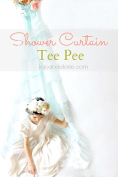 How to make a kid's teepee from a shower curtain @At The Picket Fence