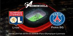 Prediksi Bola Lyon vs Paris SG 29 Februari 2016