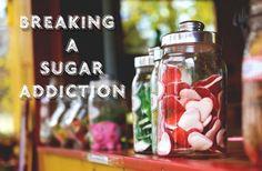 Breaking A Sugar Addiction