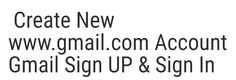Create New www.gmail Account   Gmail Sign UP & Sign In