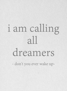 attention all dreamers...