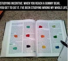 For how much I love gummy bears and how much I hate studying or doing homework this would make me like doing my homework because for like every paragraph I would get a treat!--epic