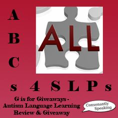 ABCs 4 SLPs: G is for Giveaways - Autism Language Learning Review and Giveaway From Consonantly Speaking