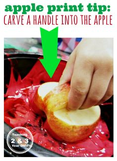 apple print art tip: carve a handle into the apple to make it easier to handle by toddlers