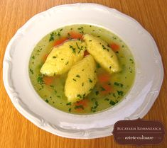 Chicken soup with semolina dumplings. Appetizer Recipes, Soup Recipes, Cooking Recipes, Hungarian Recipes, Romanian Recipes, European Cuisine, Good Food, Yummy Food, Romanian Food