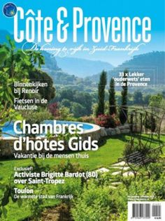 4x Cote en Provence € 24,50: Cote en Provence is het tijdschrift over Zuid Frankrijk. Neem nu een jaarabonnement met korting!
