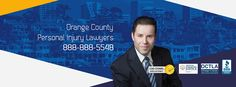 Orange County Personal Injury Lawyers - Free Legal Consultation (888) 888-5548 or (949) 234-6034