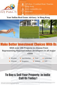 Make Better Investment Choices with us. To Buy & Sell your Property in India Call us Today! Call us at 98101465 to fix an Appointment. or For more details Visit us : https://www.weplanithk.com/ We Plan It - Hong Kong - We are #RealEstate Advisory in #HongKong For #IndianProperty #Investment #Home #SecondHome #NRIInvestment